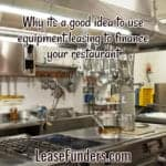 Equipment Financing Tips For Restaurant Businesses