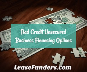 bad credit unsecured business loans