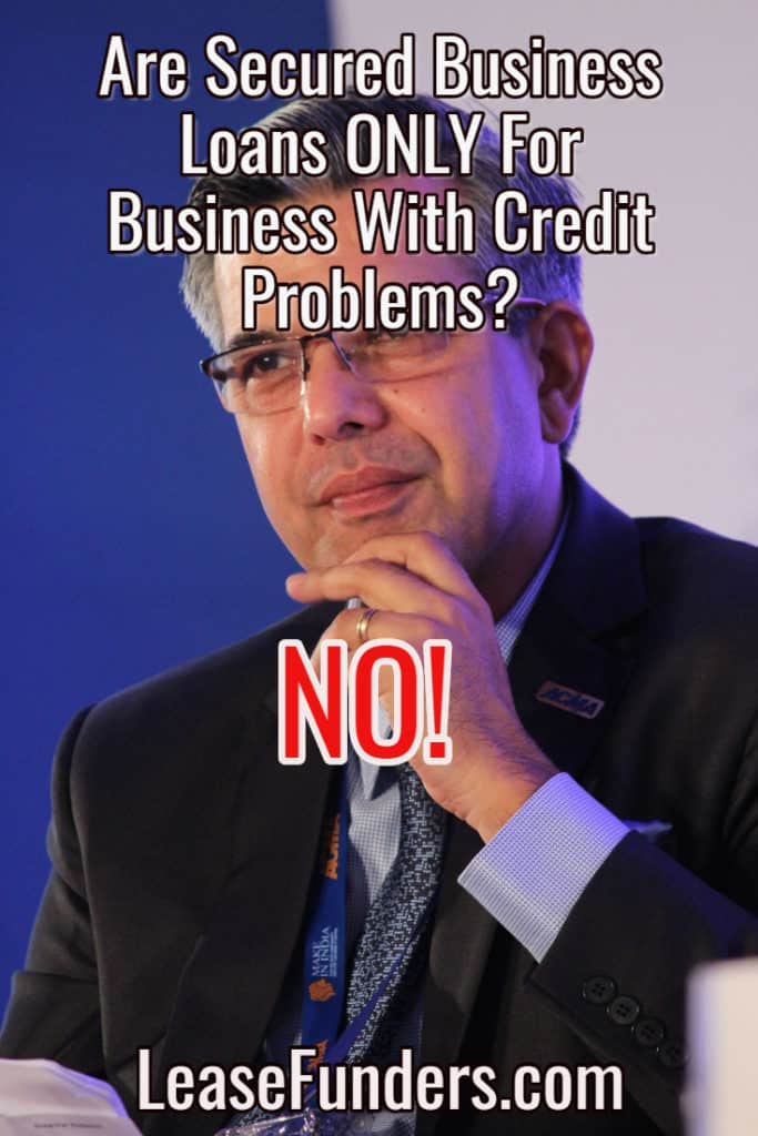 are secured business loans only for bad credit