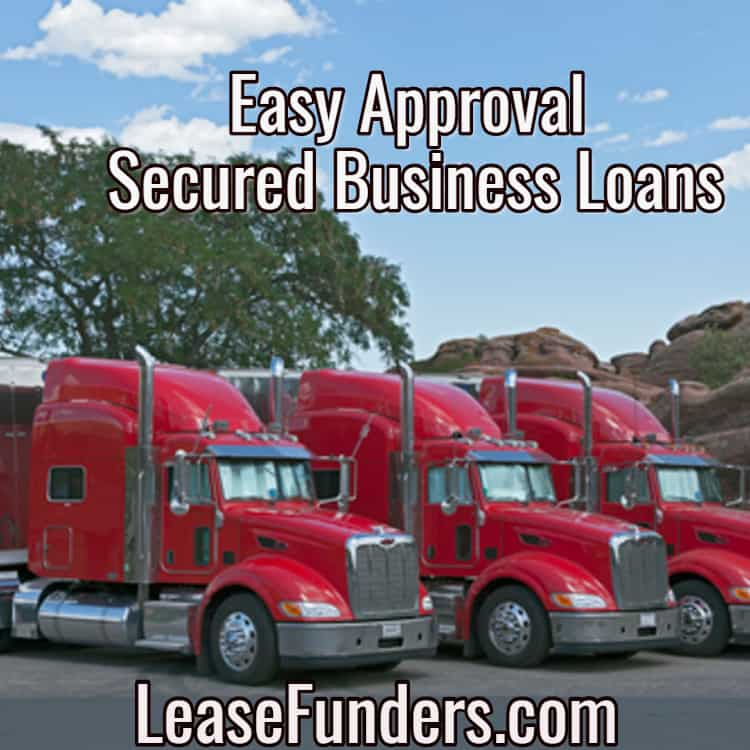 easy approval secured business loans