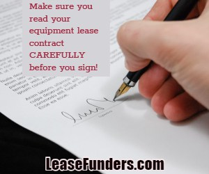 make sure to read the fine print on equipment leases