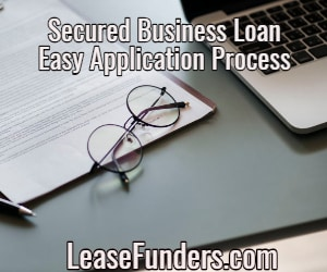 secured business loan easy application process