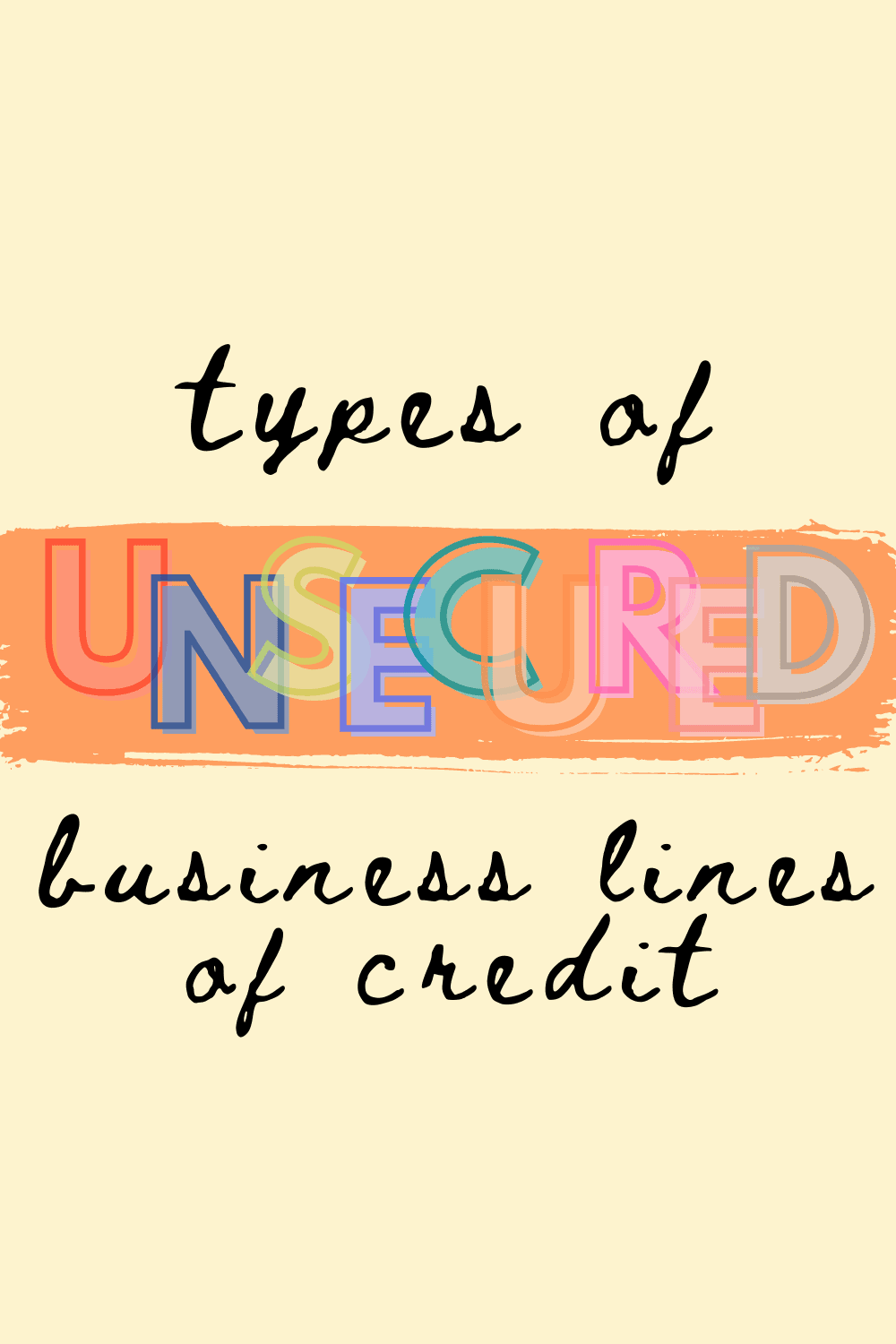 Type of Unsecured Business Lines of Credit