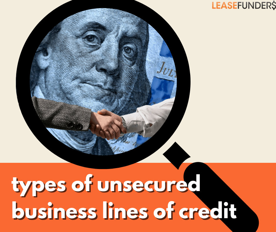 Types of Unsecured Business Lines of Credit