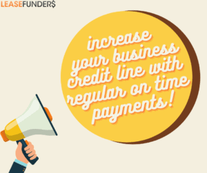 regular on time payment can increase business credit line
